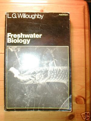 Freshwater Biology by L.G.Willoughby