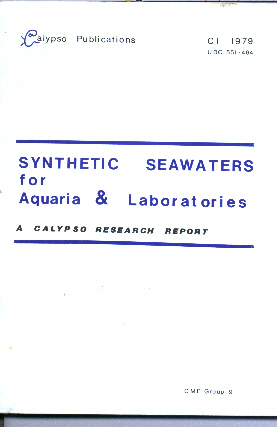 Synthetic Seawaters for Aquaria and Laboratories. A Calypso Research Report